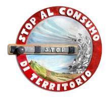 CAMPAGNA NAZIONALE STOP AL CONSUMO DI TERRITORIO